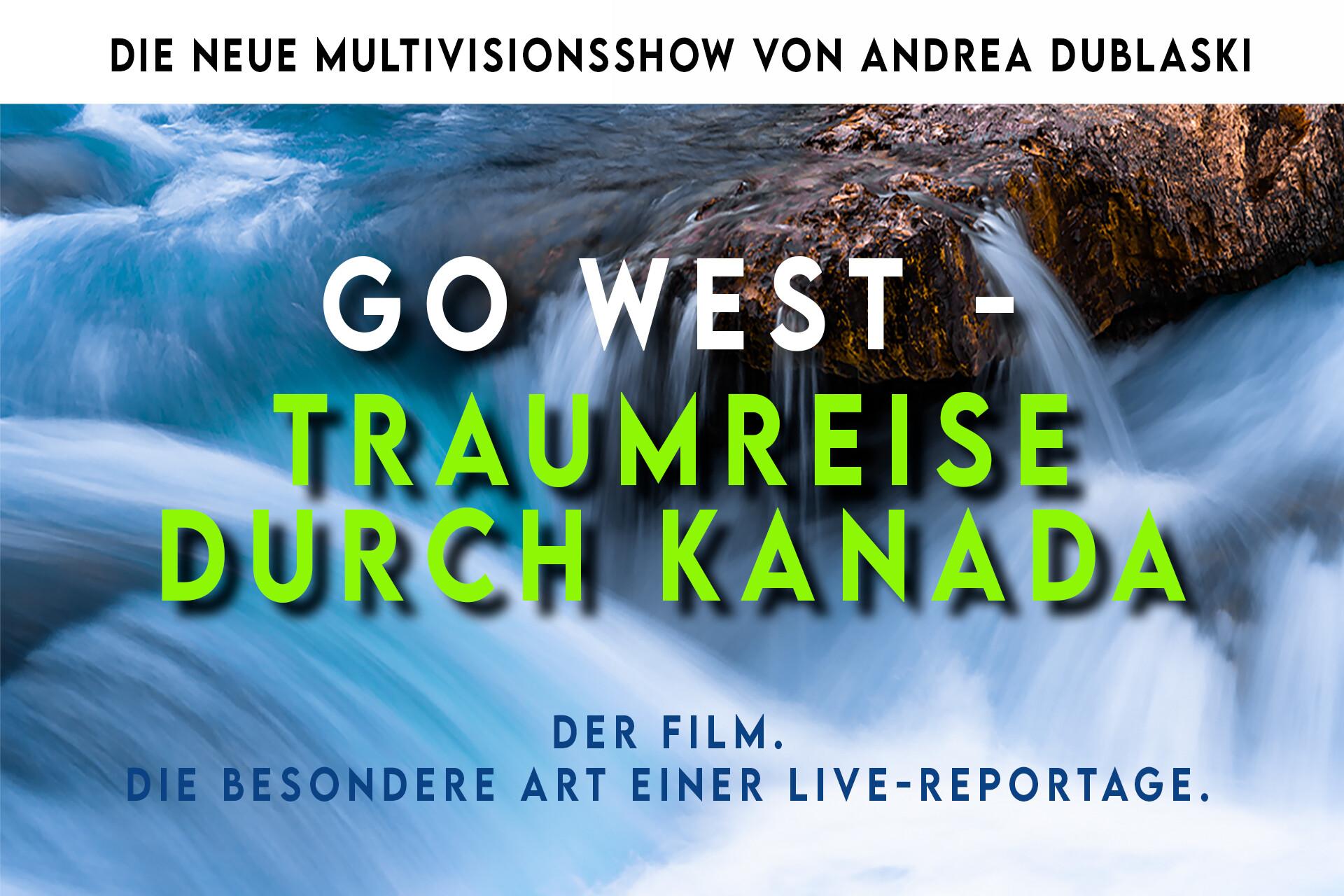 GO WEST - TRAUMREISE DURCH KANADA